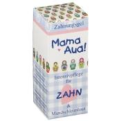 Mama Aua! Zahn