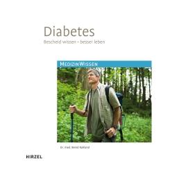 Diabetes Bescheid wissen - besser leben 15. Auflage